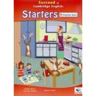 Succeed in Cambridge English Young Learners English (YLE) - Starters Practice Tests & Preparation Student's Book with Answers & MP3 Audio CD
