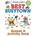 Richard Scarry's Best Busytown Games and Activity