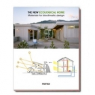 The new ecological home.  Materials for bioclimatic design