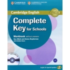 Complete Key for Schools (English for Spanish Speakers) Workbook without answers with Audio CD