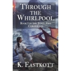 Through the Whirlpool (The Jewel Fish Chronicles Book 1)