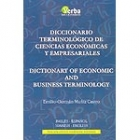 Diccionario terminológico de Ciencias Económicas y Empresariales/Dictionary of Economic and Business terminology inglés-español/spanish-english