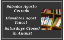 Saturdays in August Closed