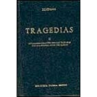 Tragedias, vol. II: Suplicantes/ Heracles/ Ion/Las troyanas/ Electra/ Ifigenia entre los tauros