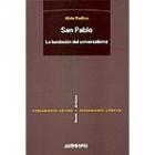 San Pablo. La fundación del universalismo.
