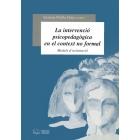 La intervenció psicopedagògica en el context no formal. Models d'orien