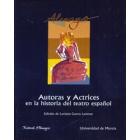 Autoras y actrices en la historia del teatro español.