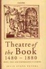 Theatre of the book, 1440-1880: print, text and performance in Europe