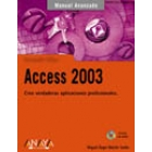 Manual Avanzado. ACCESS 2003
