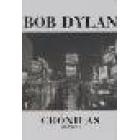 Bob Dylan: Crónicas Volumen 1