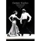Carmen / Gades. Veintinco años. Twenty five rears 1983-2008
