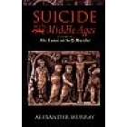 Suicide in the Middle Ages. Vol.2: The curse on self-murder