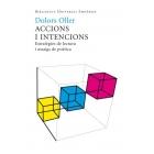 Accions i intencions: estratègies de lectura i assaig de poètica