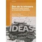 Des de la trinxera,. Manual de supervivència en creativitat publicitària