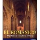El Románico. Arquitectura. Escultura. Pintura