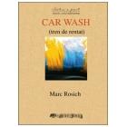 Car wash (tren de rentat)