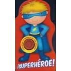 ¡Superhéroe! (con sonido)