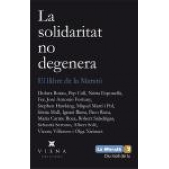 La Solidaritat No Degenera El Llibre De La Marató 2013