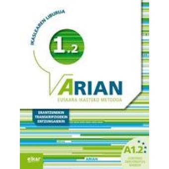 ARIAN A1.2 IKASLEAREN LIBURUA ( CD) ( ERANTZUNAK  TRANSKRIPZIOAK)