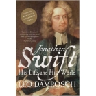 Jonathan Swift: his life and his world (Winner of the National Book Critics Award)