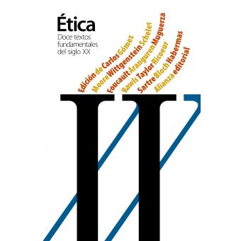 Ética. Doce textos fundamentales de la ética del siglo XX