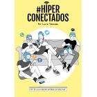 #Hiperconectados. En una relación estable con internet