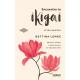 Encuentra tu ikigai. El libro práctico