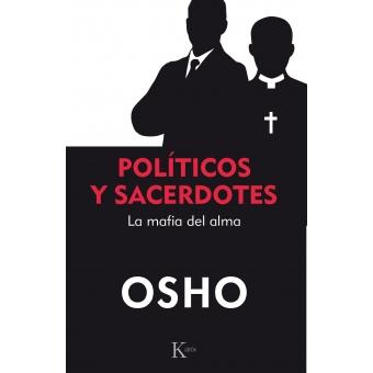 Políticos y sacerdotes. La mafia del alma