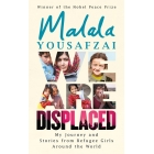 We Are Displaced. True Stories Of Migration
