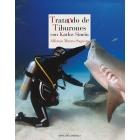 Tratando de tiburones. con Karlos Simón