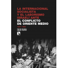 La Internacional Socialista y el laborismo israelí ante el conflicto árabe-israelí. 1947-1983