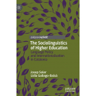 The Sociolinguistics of Higher Education: Language Policy and Internationalisation in Catalonia