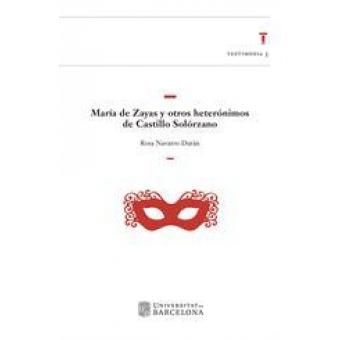 María de Zayas y otros heterónimos de Castillo Solórzano