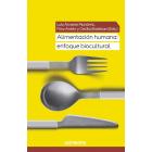 Alimentación humana: enfoque biocultural