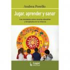 Jugar, aprender y sanar. Los mandalas como recurso educativo y terapéutico en la infancia