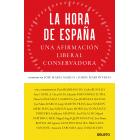 La hora de España. Una afirmación liberal conservadora