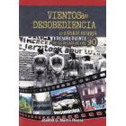 Vientos de Desobediencia. La EuskalHerria desobediente de la década de los 90