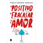 Lo positivo de fracasar en el amor