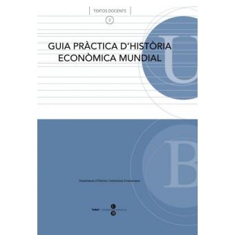 Guia pràctica d'història econòmica mundial