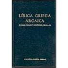 Lírica griega arcaica (Poemas corales y monódicos 700 - 300 a. C.)