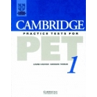 Cambridge Practice Tests for PET 1. Student's book