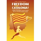 Freedom for Catalonia? Catalan  nationalism, spanish identity and the