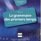 La grammaire des premiers temps. Volume 2. Audio CD (A2-B1)