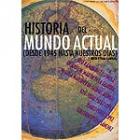 Historia del mundo actual (Desde 1945 hasta nuestros días)