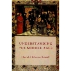 Understanding the Middle Ages (The transformation of ideas and attitudes in in the medieval world)