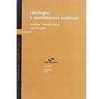 Ideologías y movimientos políticos