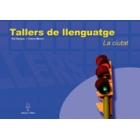 Tallers de llenguatge. La ciutat (Quadern + Guia didàctica)