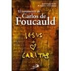 El testamento de Carlos de Foucault