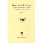 La experiencia de la lectura: estudios sobre literatura y formación (Nueva edición revisada y aumentada)