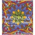 Mandalas del Shah Nameh. El arte de Persia (incluye cd)